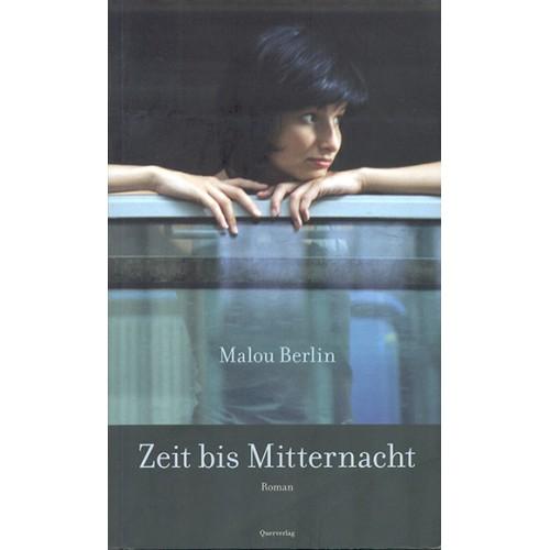 """Malou Berlin """"Zeit bis Mitternacht"""""""